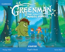 [9788490368145] PLATAFORMA GREENMAN AND THE MAGIC FOREST STARTER PUPILS BOOK