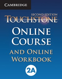 [9781107498730] TOUCHSTONE 2A ONLINE COURSE & ONLINE WORKBOOK 2ED