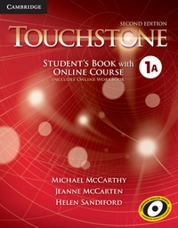 [9781107498693] TOUCHSTONE 2ED STUDENTS BOOK ONLINE COURSE & ONLINE WORKBOOK 1A